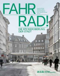 FAHR RAD! Die Rückeroberung der Stadt