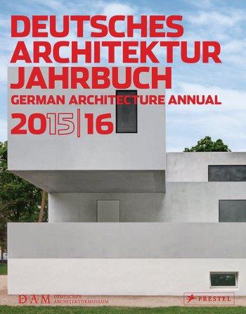 DEUTSCHES ARCHITEKTUR JAHRBUCH 2015\16