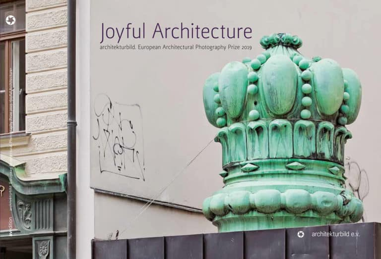 JOYFUL ARCHITECTURE – EUROPEAN ARCHITECTURAL PHOTGRAPHY PRIZE ARCHITEKTURBILD 2019