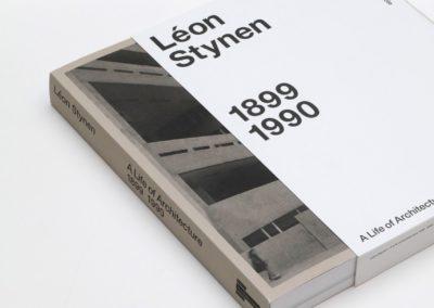 Léon Stynen. A Life of Architecture 1899-1990