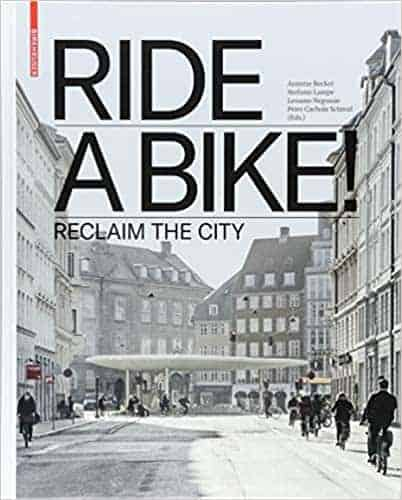 RIDE A BIKE! Reclaim the City