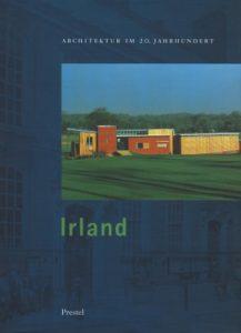 Irland Architektur im 20. Jahrhundert