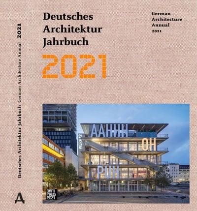 DEUTSCHES ARCHITEKTUR JAHRBUCH 2021