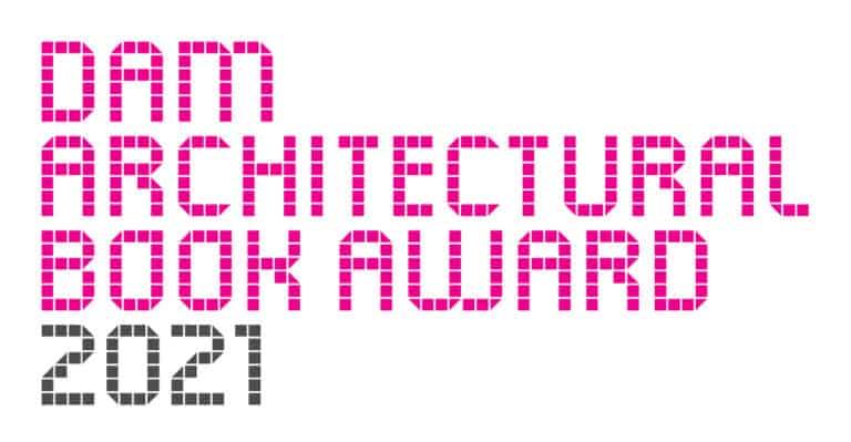 DAM Architectural Book Award 2021 – die Preisträger stehen fest!